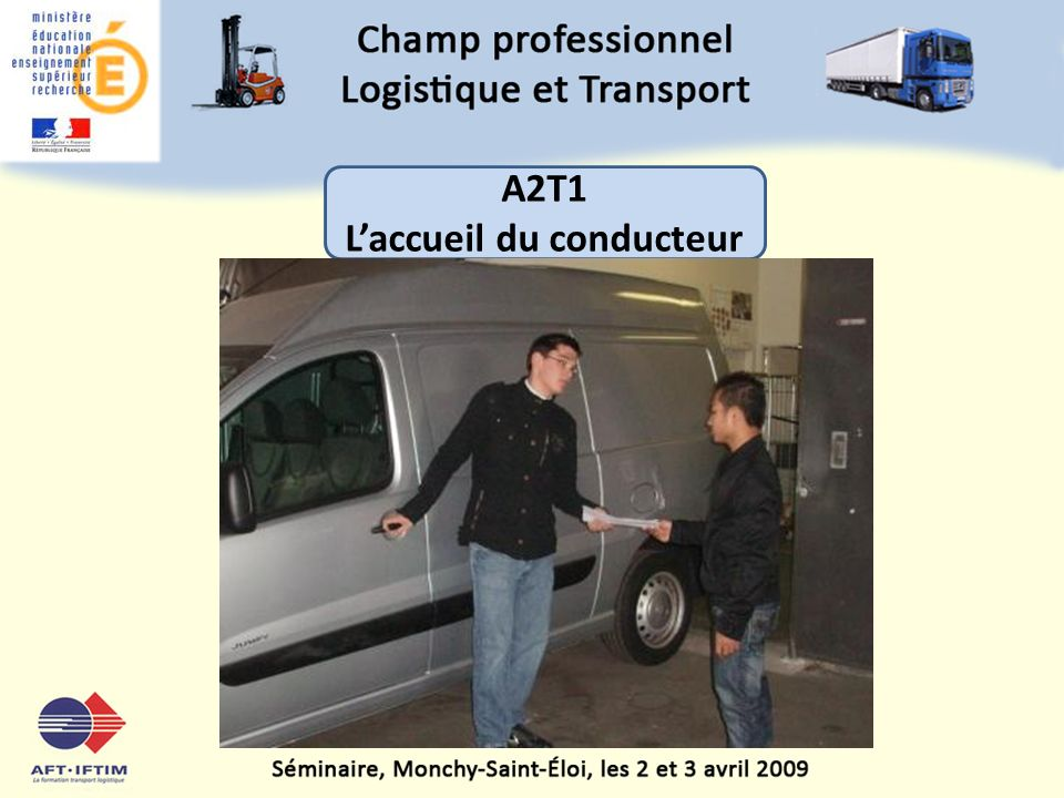 A2T1 Laccueil du conducteur