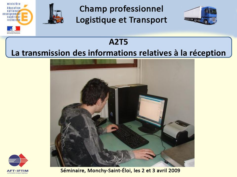 A2T5 La transmission des informations relatives à la réception