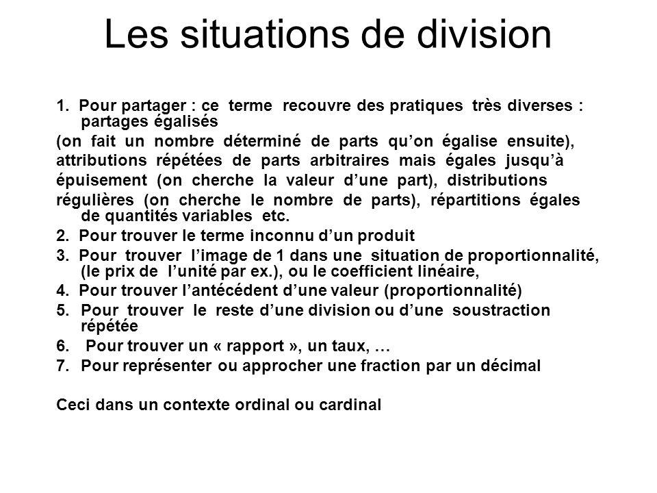 Les situations de division 1. Pour partager : ce terme recouvre des pratiques très diverses : partages égalisés (on fait un nombre déterminé de parts