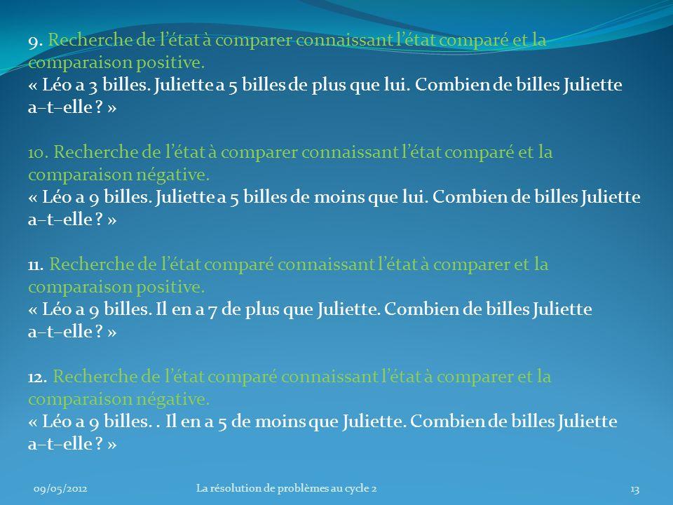 9.Recherche de létat à comparer connaissant létat comparé et la comparaison positive.