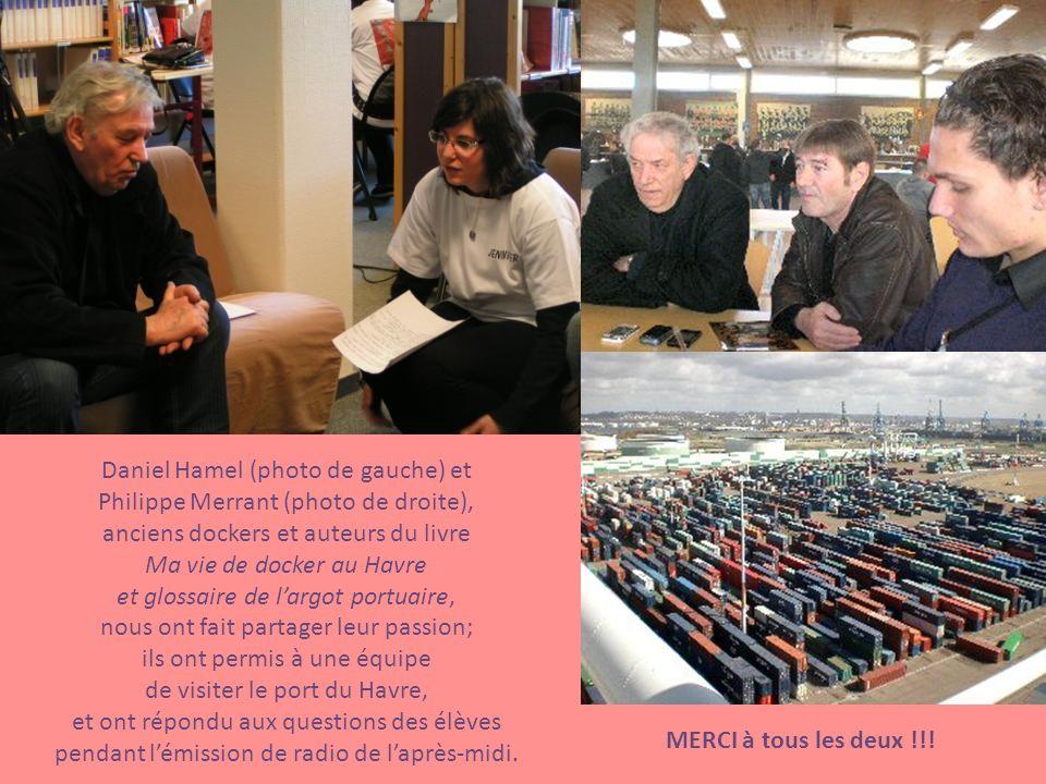 Daniel Hamel (photo de gauche) et Philippe Merrant (photo de droite), anciens dockers et auteurs du livre Ma vie de docker au Havre et glossaire de la