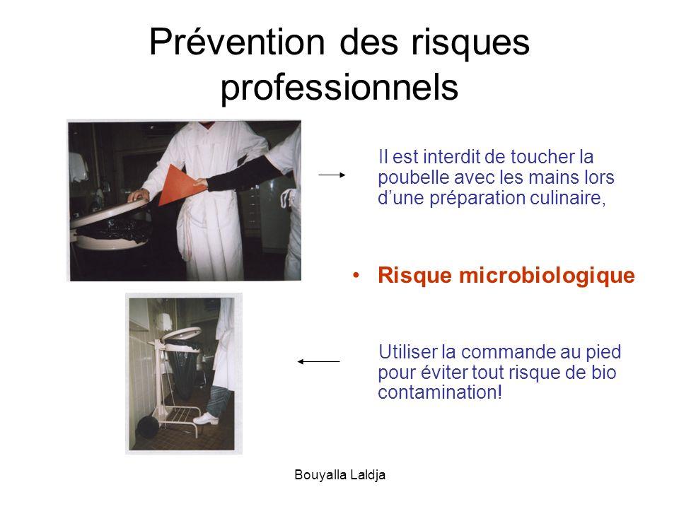 Bouyalla Laldja Prévention des risques professionnels Il est interdit de toucher la poubelle avec les mains lors dune préparation culinaire, Risque mi