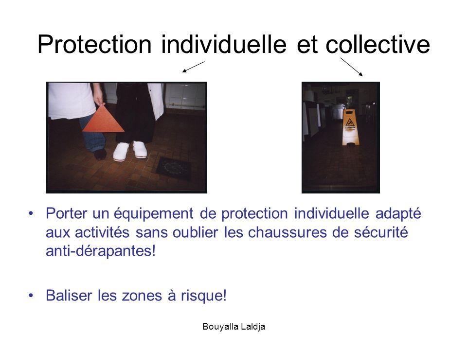 Bouyalla Laldja Protection individuelle et collective Porter un équipement de protection individuelle adapté aux activités sans oublier les chaussures