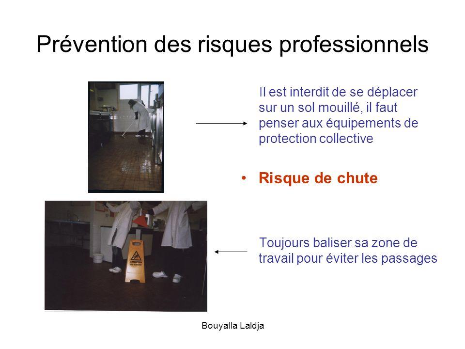 Bouyalla Laldja Prévention des risques professionnels Il est interdit de se déplacer sur un sol mouillé, il faut penser aux équipements de protection