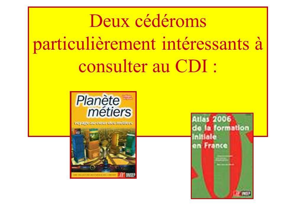 Deux cédéroms particulièrement intéressants à consulter au CDI :