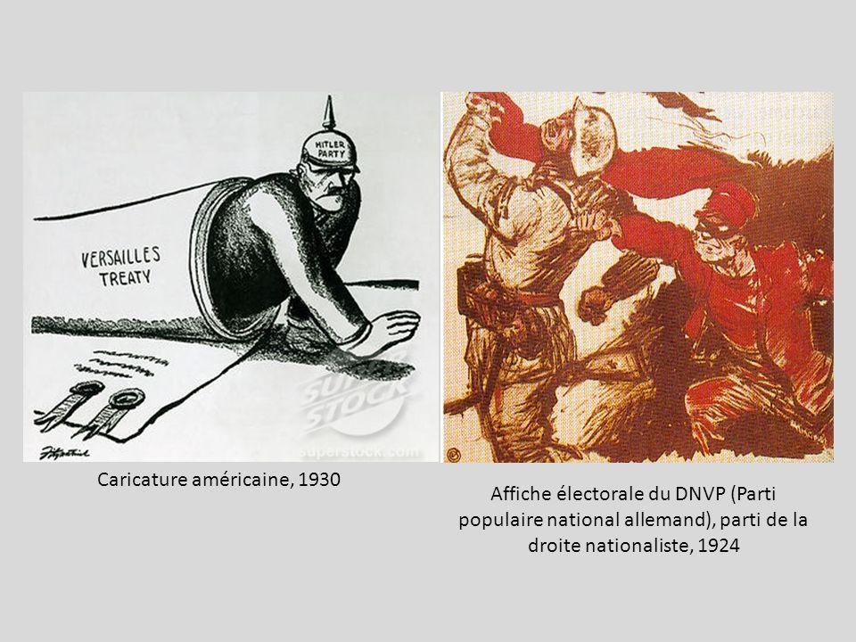 Caricature américaine, 1930 Affiche électorale du DNVP (Parti populaire national allemand), parti de la droite nationaliste, 1924