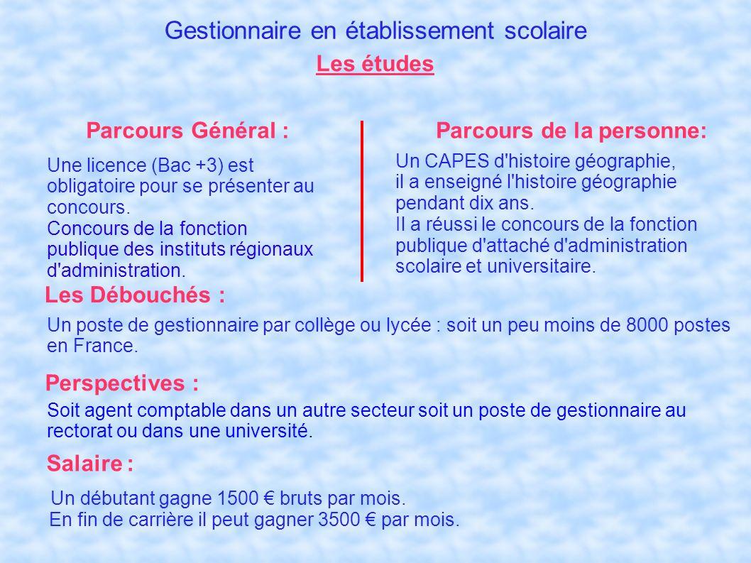Les études Parcours Général :Parcours de la personne: Une licence (Bac +3) est obligatoire pour se présenter au concours. Un CAPES d'histoire géograph