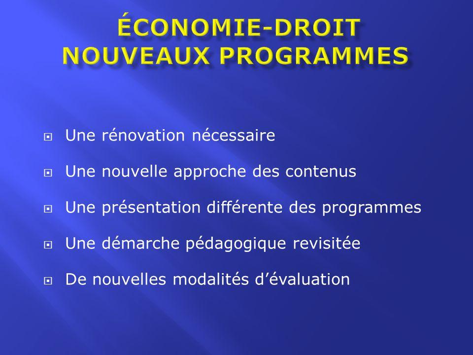 Une rénovation nécessaire Une nouvelle approche des contenus Une présentation différente des programmes Une démarche pédagogique revisitée De nouvelle