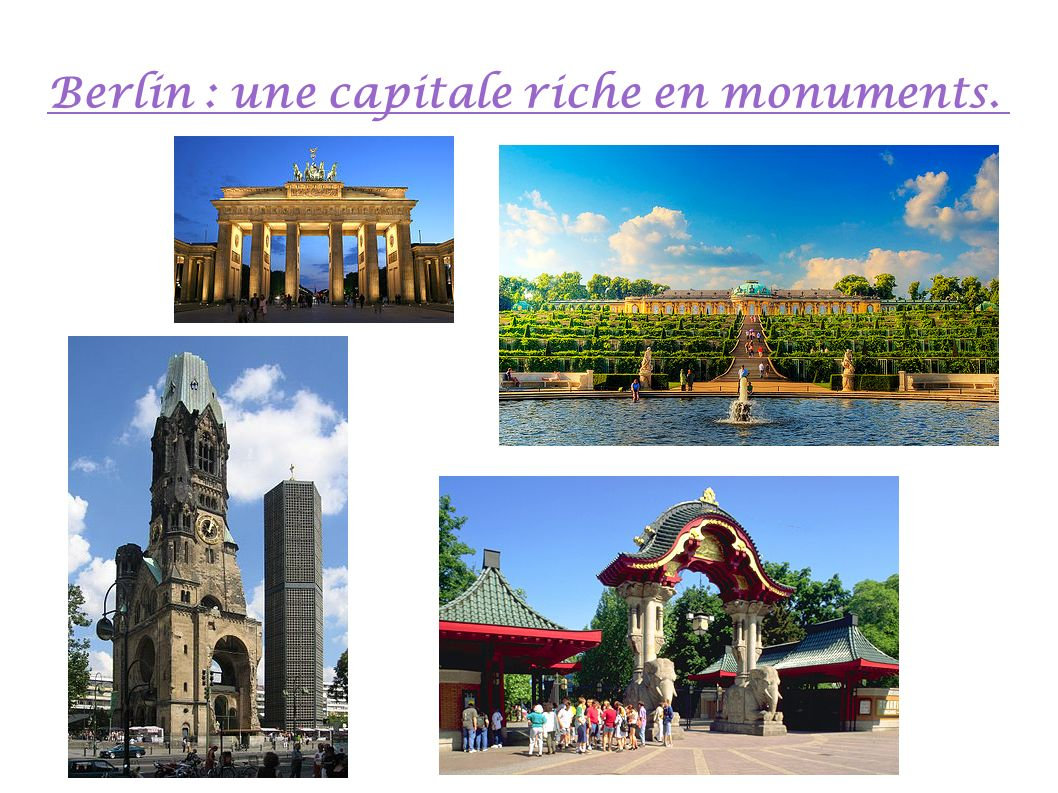 Berlin : une capitale riche en monuments.