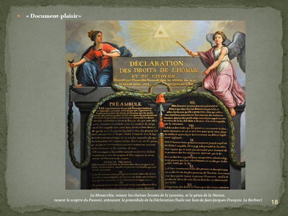 « Document-plaisir » 18 La Monarchie, tenant les chaînes brisées de la tyrannie, et le génie de la Nation, tenant le sceptre du Pouvoir, entourent le