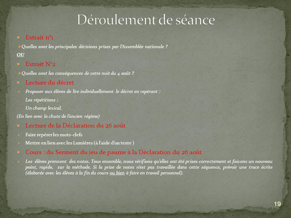 19 Extrait n°1 Quelles sont les principales décisions prises par lAssemblée nationale ? OU Extrait N°2 Quelles sont les conséquences de cette nuit du