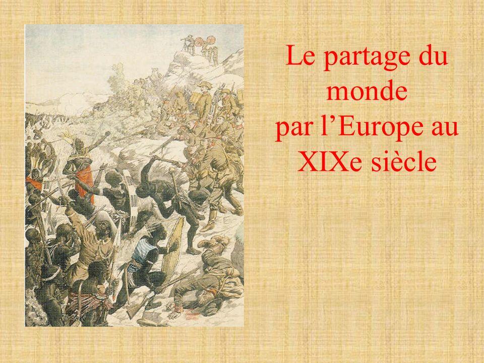 Le partage du Monde au XIXe siècle Quelles sont les nationalités des explorateurs .