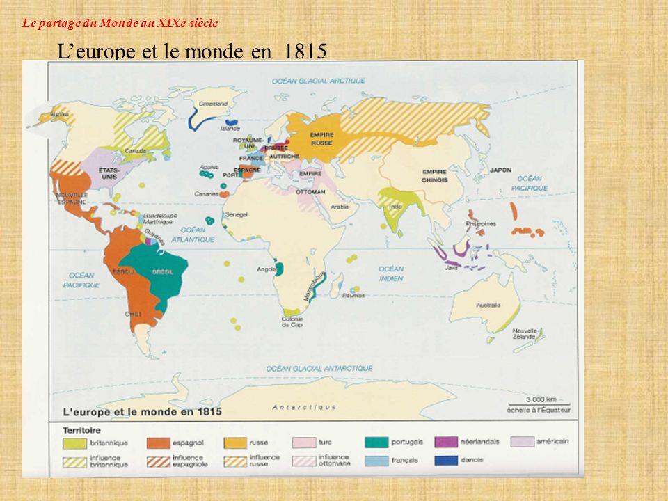 Le partage du Monde au XIXe siècle L Europe et le monde en 1914