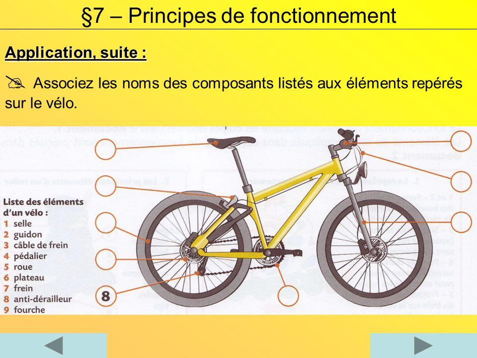 Application, la trottinette électrique : §7 – Principes de fonctionnement Décrire les étapes du fonctionne- ment de la trottinette : - La fonction Déplacement - La fonction Guidage - La fonction Freinage