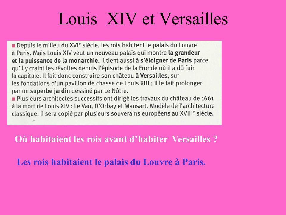 Louis XIV et Versailles Qui a dirigé les travaux du château .