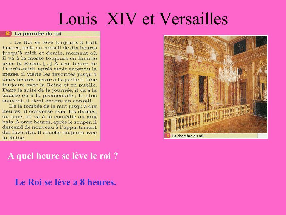Louis XIV et Versailles Que fait le Roi le matin.