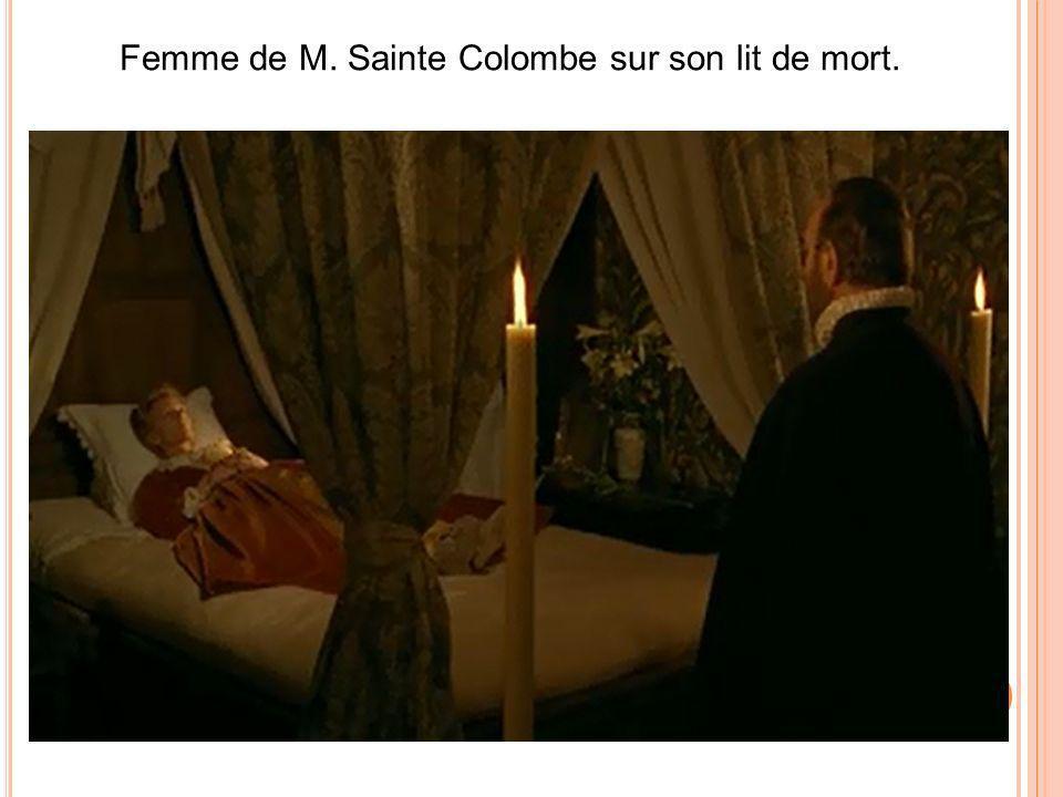 Femme de M. Sainte Colombe sur son lit de mort.