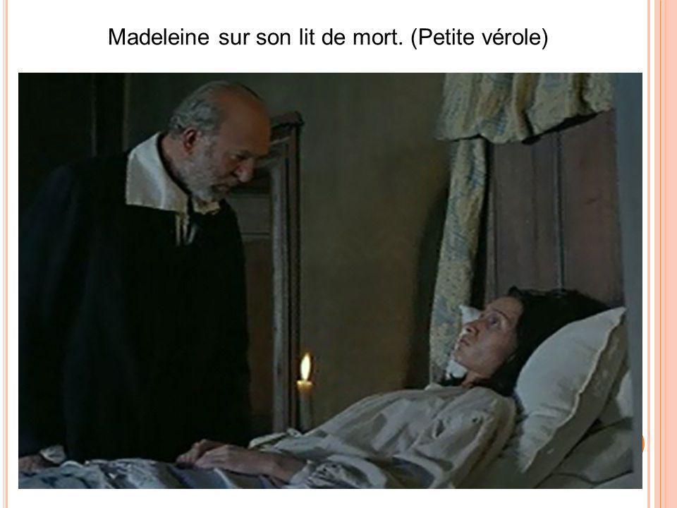 Madeleine sur son lit de mort. (Petite vérole)