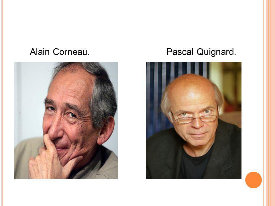 Alain Corneau. Pascal Quignard.