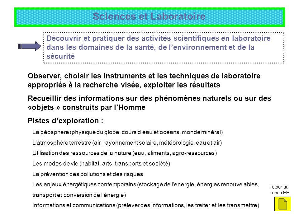 Sciences et Laboratoire Découvrir et pratiquer des activités scientifiques en laboratoire dans les domaines de la santé, de lenvironnement et de la sé