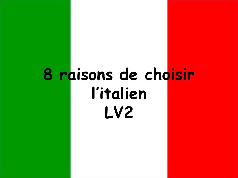 8 raisons de choisir litalien LV2