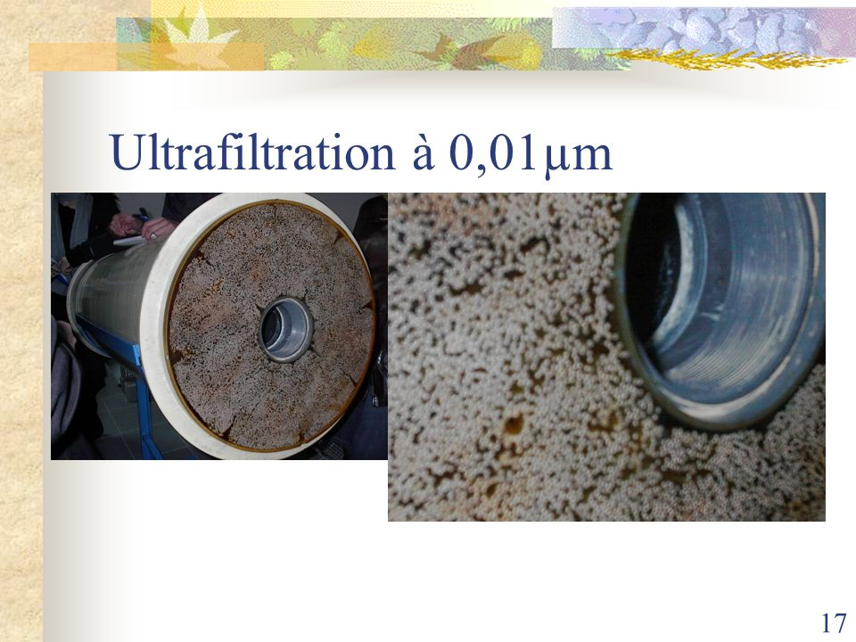 17 Ultrafiltration à 0,01µm