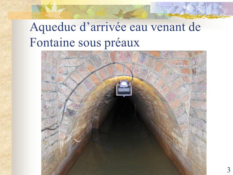 3 Aqueduc darrivée eau venant de Fontaine sous préaux