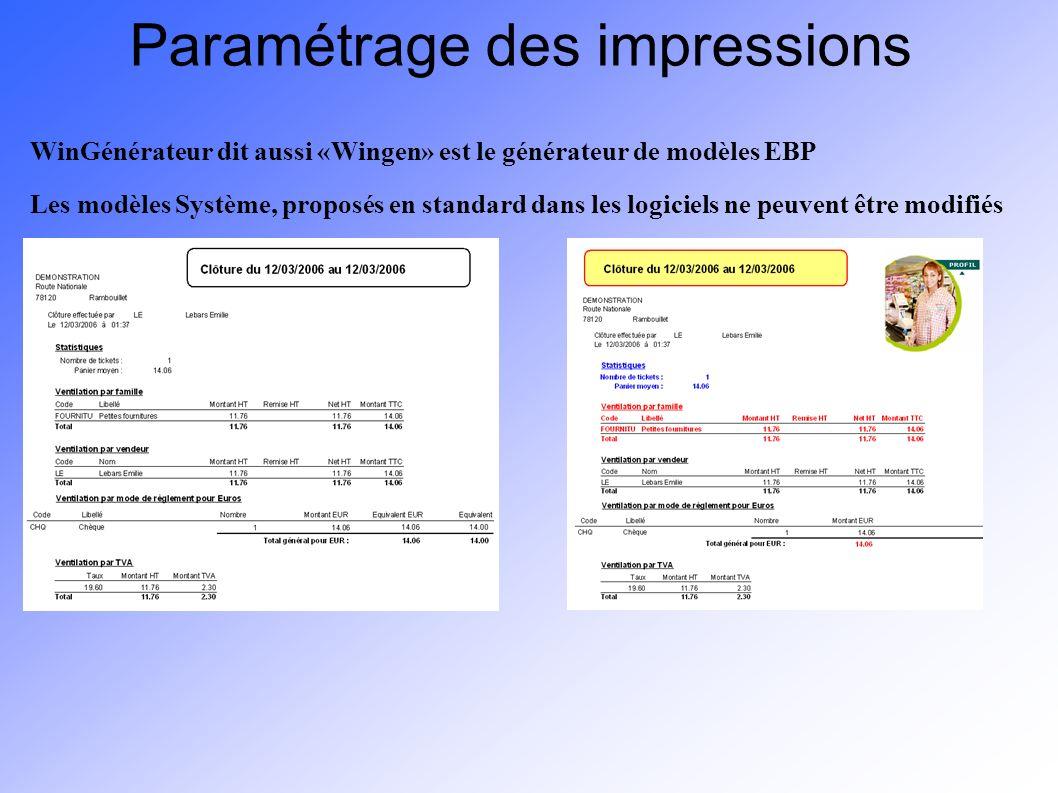 Paramétrage des impressions WinGénérateur dit aussi «Wingen» est le générateur de modèles EBP Les modèles Système, proposés en standard dans les logic