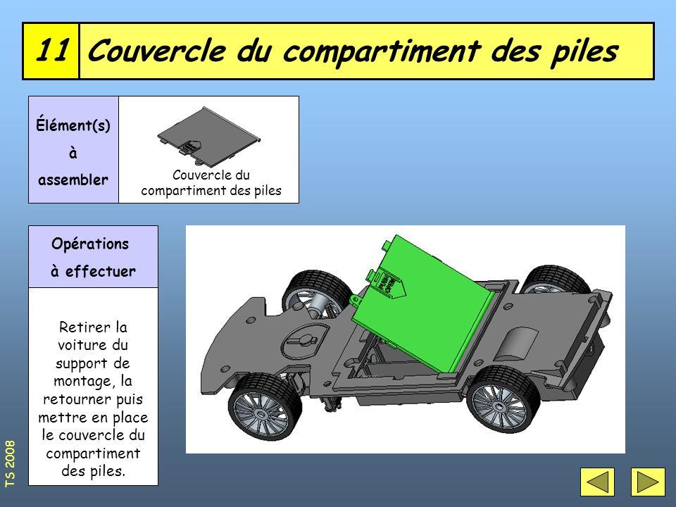 Couvercle du compartiment des piles11 Élément(s) à assembler Opérations à effectuer Retirer la voiture du support de montage, la retourner puis mettre