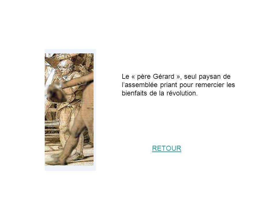 Le « père Gérard », seul paysan de lassemblée priant pour remercier les bienfaits de la révolution. RETOUR