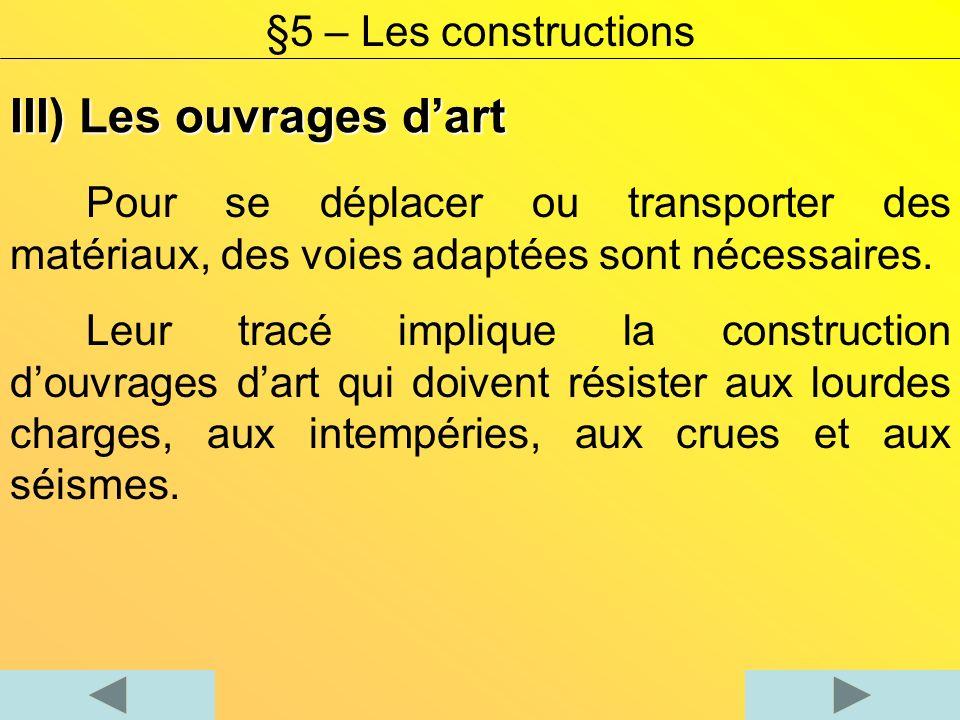 Notez, des exemples douvrages dart avec leurs fonctions dusages Ouvrage dartFonction dusage §5 – Les constructions