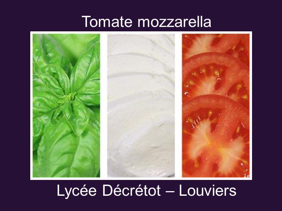 Tomate mozzarella Lycée Décrétot – Louviers