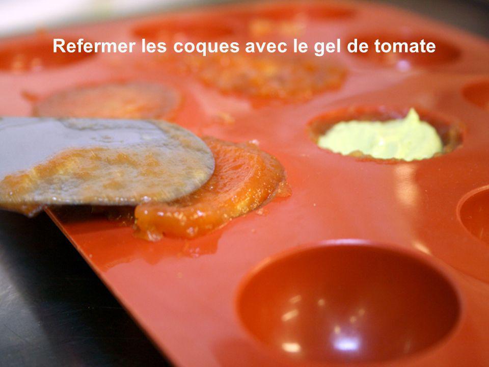 Refermer les coques avec le gel de tomate