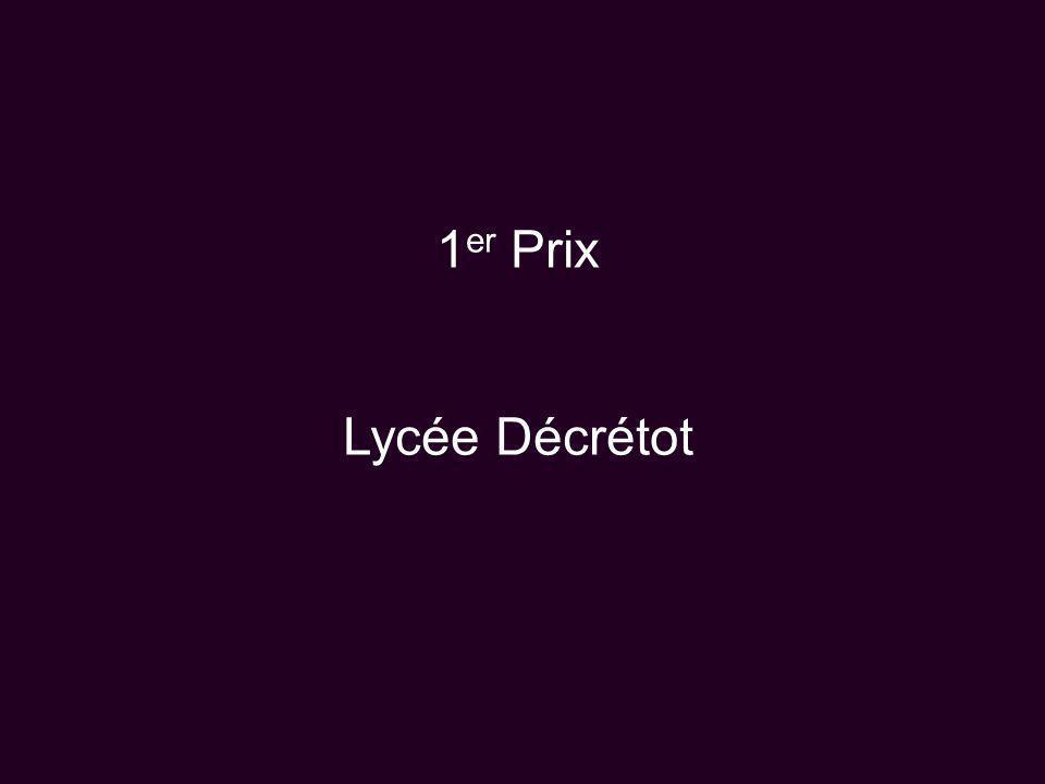 1 er Prix Lycée Décrétot