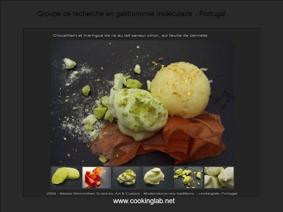 Groupe de recherche en gastronomie moléculaire - Portugal www.cookinglab.net