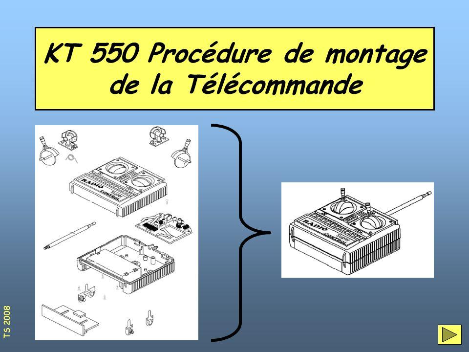 KT 550 Procédure de montage de la Télécommande TS 2008