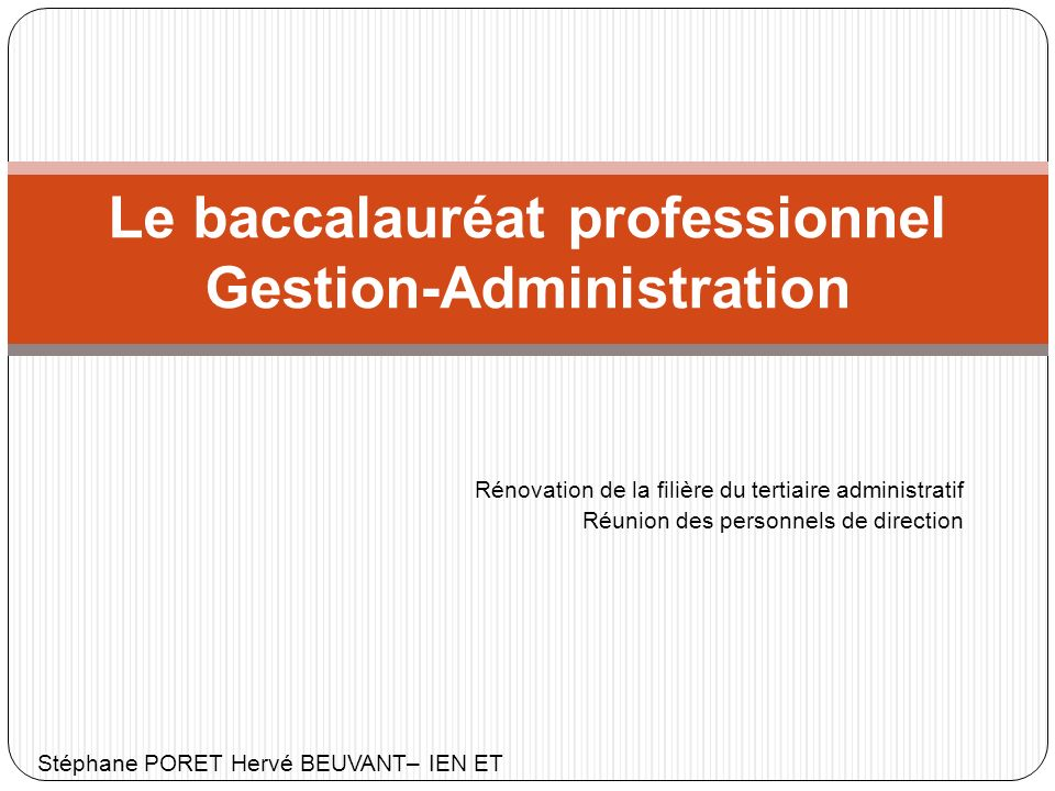 120 000 Elèves sur la Filière Tertiaire Administratif 5500 élèves académie de Rouen 7000 enseignants 280 enseignants 900 Etablissements 57 établissements (39 LP publics, privés, 6 Greta et 2 CFA) 0.5 % d attractivité 0.44 % d attractivité ETAT DES LIEUX
