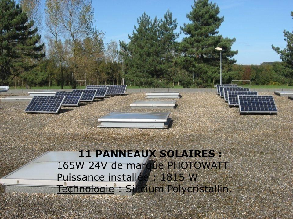 PANNEAUX SOLAIRES : Puissance installée : 1815 W 11 modules solaires 165 Wp - 24 V DC de Marque Photowatt.
