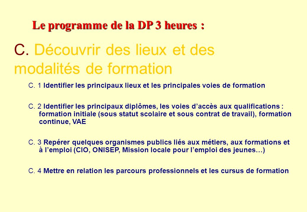 Le programme de la DP 3 heures : B. 1 Repérer, à travers des exemples locaux, la diversité des organisations (entreprises, services publics, associati