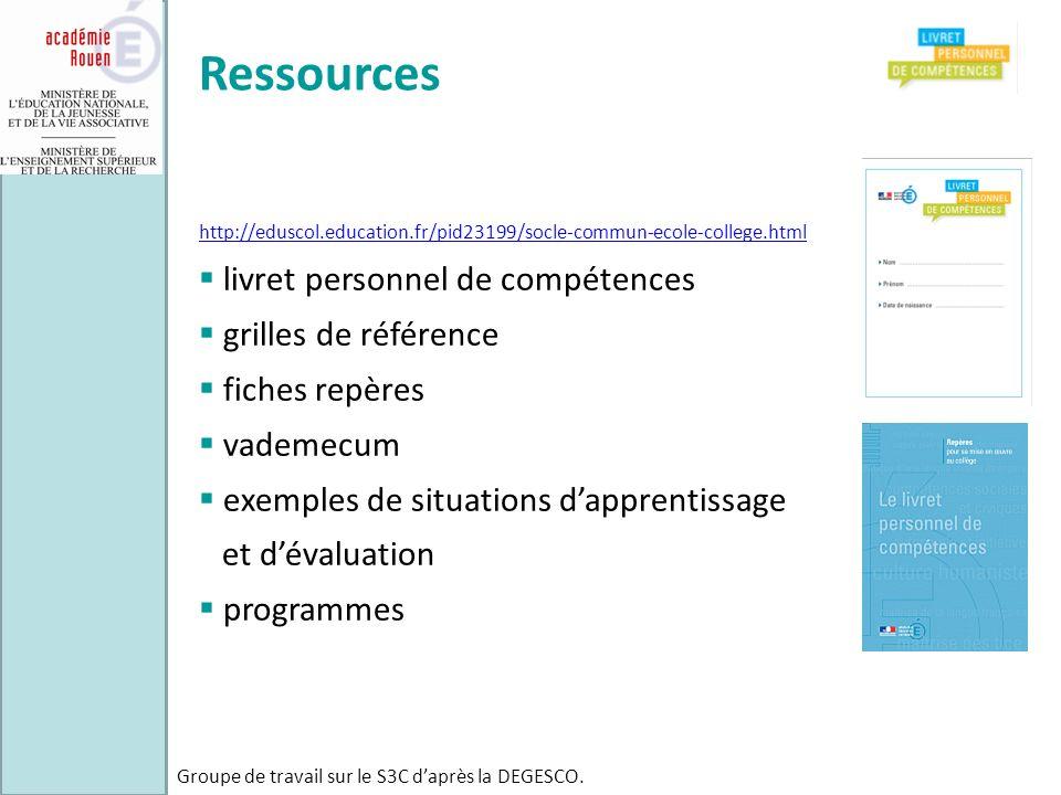 Ressources http://eduscol.education.fr/pid23199/socle-commun-ecole-college.html livret personnel de compétences grilles de référence fiches repères va