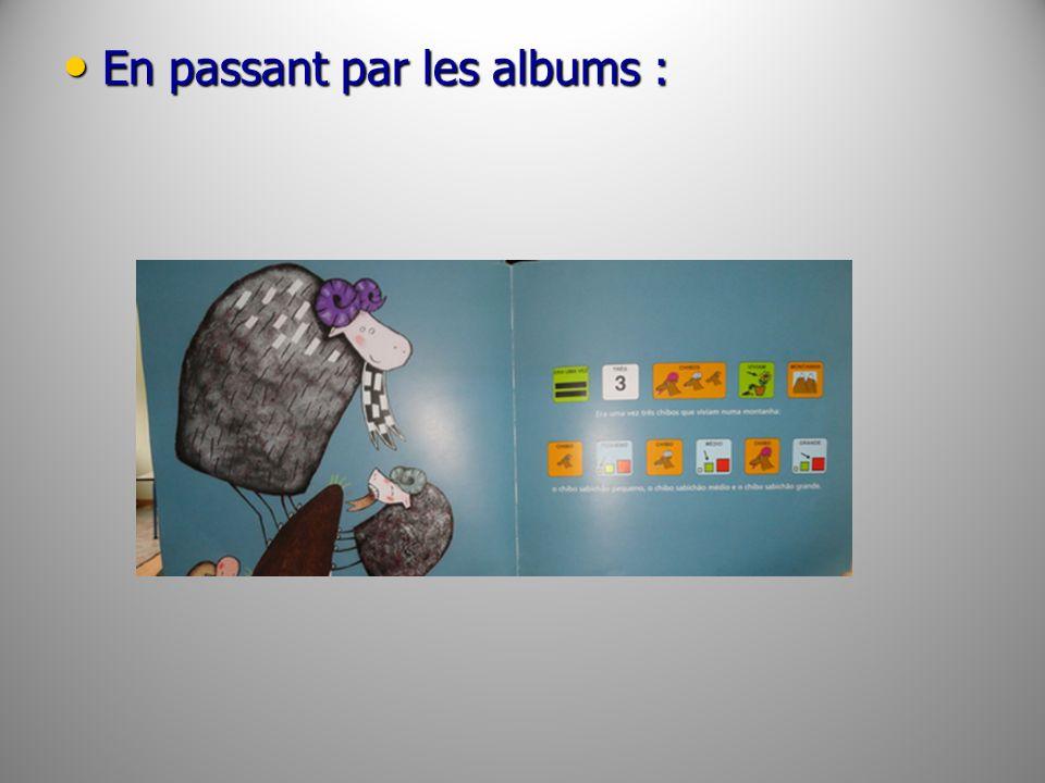 En passant par les albums : En passant par les albums :