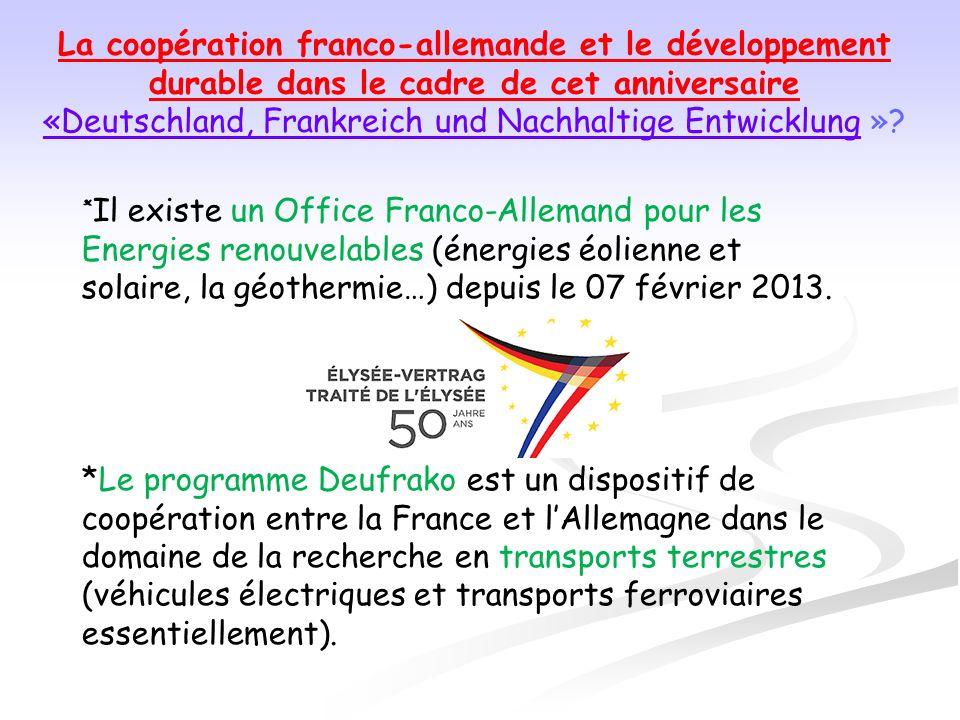 La coopération franco-allemande et le développement durable dans le cadre de cet anniversaire «Deutschland, Frankreich und Nachhaltige Entwicklung«Deu