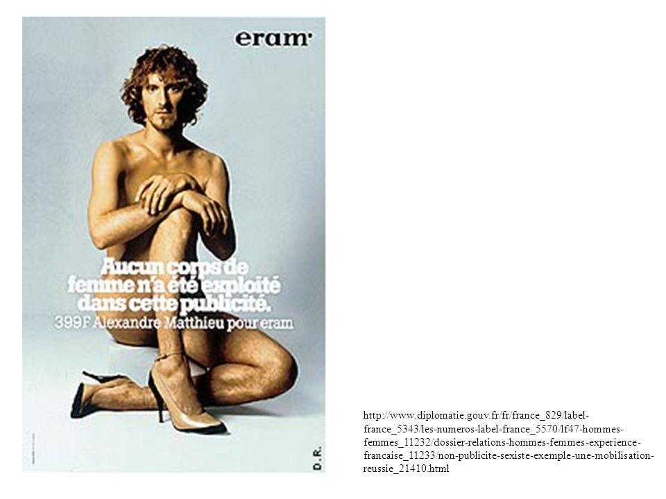 http://www.diplomatie.gouv.fr/fr/france_829/label- france_5343/les-numeros-label-france_5570/lf47-hommes- femmes_11232/dossier-relations-hommes-femmes-experience- francaise_11233/non-publicite-sexiste-exemple-une-mobilisation- reussie_21410.html