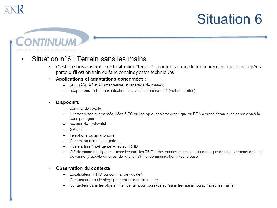 Situation 6 Situation n°6 : Terrain sans les mains C'est un sous-ensemble de la situation