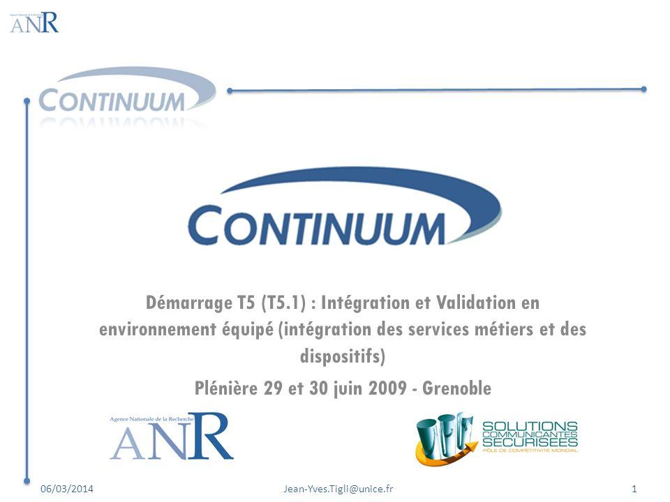 Démarrage T5 (T5.1) : Intégration et Validation en environnement équipé (intégration des services métiers et des dispositifs) Plénière 29 et 30 juin 2