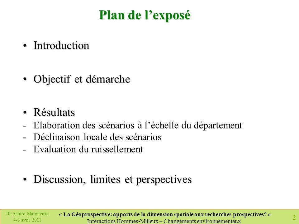 2 Ile Sainte-Marguerite 4-5 avril 2011 « La Géoprospective: apports de la dimension spatiale aux recherches prospectives? » Interactions Hommes-Milieu