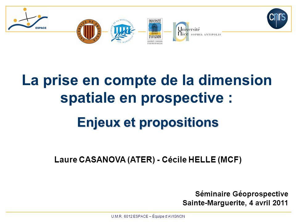 U.M.R.6012 ESPACE 2 /14 1. La prospective des territoires : enjeux, limites, proposition 2.