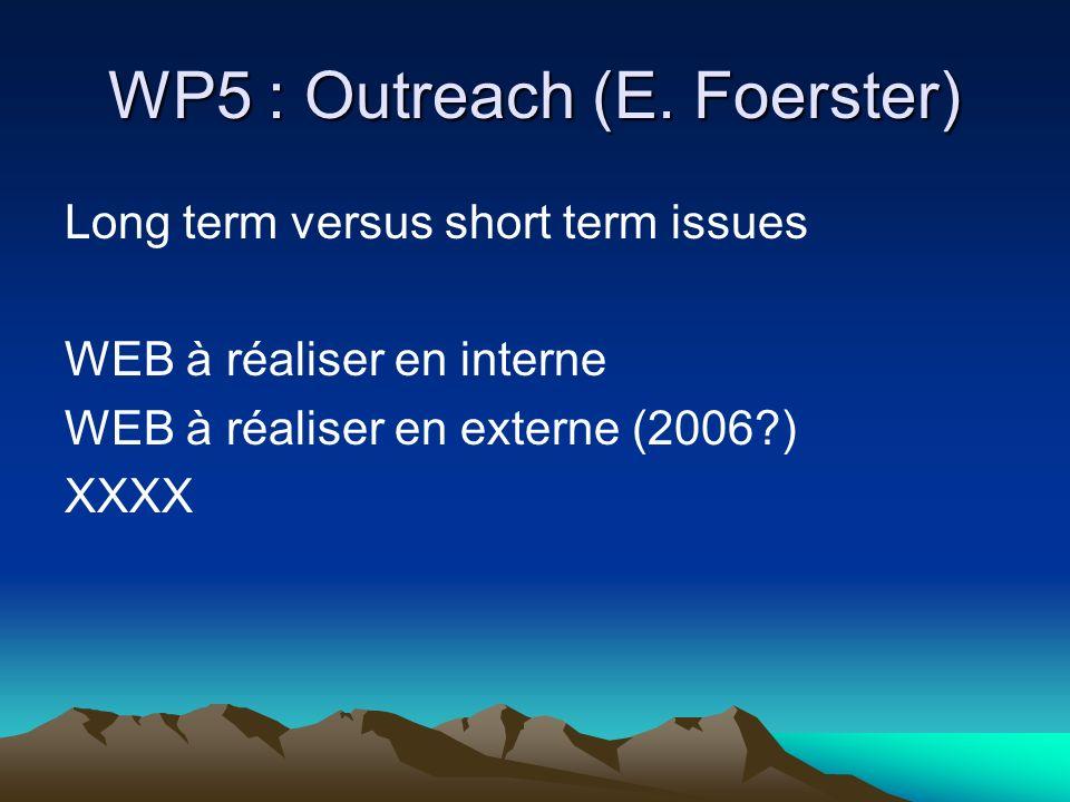 WP5 : Outreach (E.
