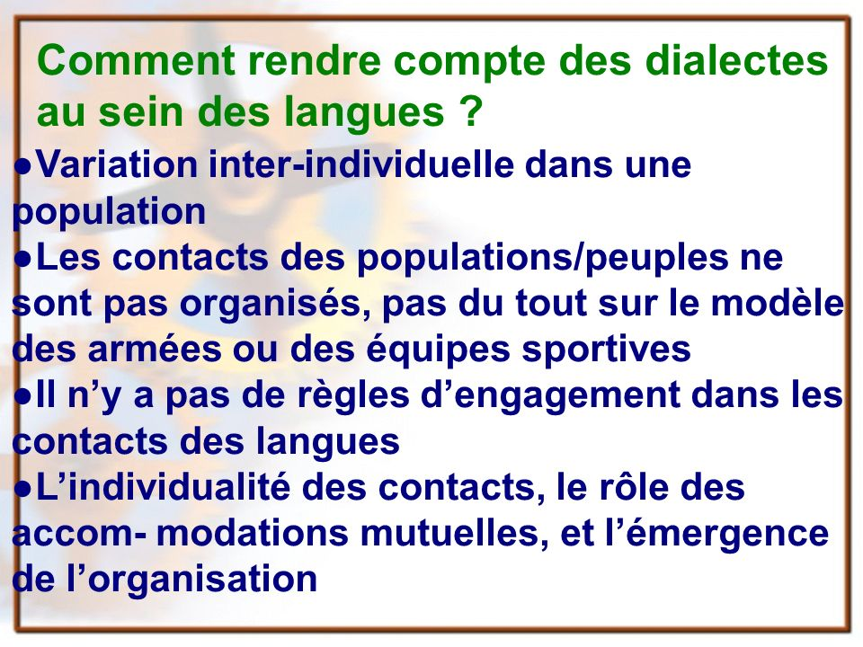 Comment rendre compte des dialectes au sein des langues .