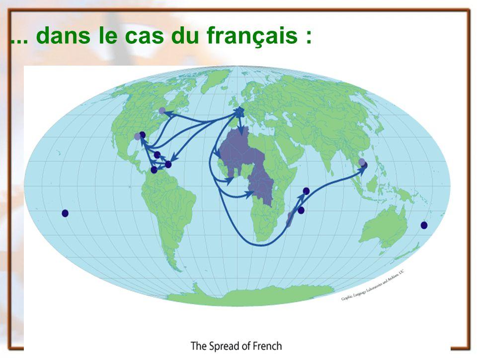 ... dans le cas du français :